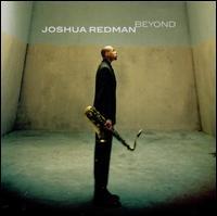 Beyond - Joshua Redman