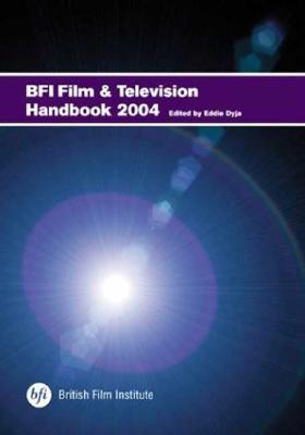 BFI Film and Television Handbook - Dyja, Eddie, Professor