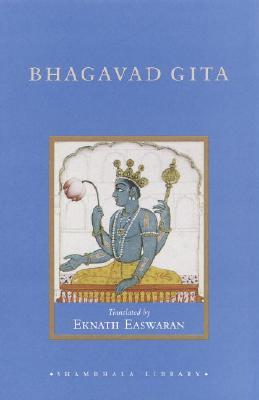 Bhagavad Gita - Easwaran, Eknath (Translated by)