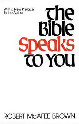Bible Speaks to You - Brown, Robert McAfee