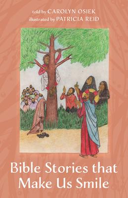 Bible Stories that Make Us Smile - Osiek, Carolyn