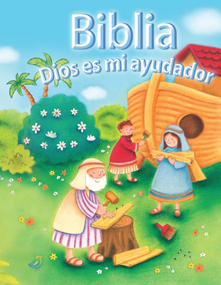 Biblia Dios Es Mi Ayudador - David, Juliet, and Caddy, Clare (Illustrator)