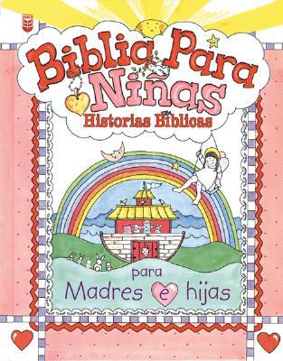 Biblia Para Nias: Historias B-Blicas: Little Girls Bible - Larsen, Tuck