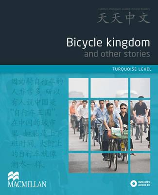 Bicycle Kingdom and Other Stories: Turquoise Level - Yong, Zhu