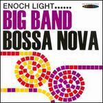 Big Band Bossa Nova/Let's Dance the Bossa Nova
