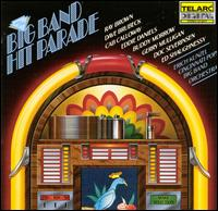 Big Band Hit Parade - Erich Kunzel