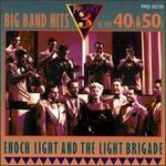 Big Band Hits of the 40's & 50's