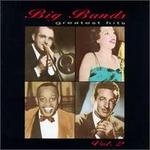 Big Bands Greatest Hits, Vol. 2