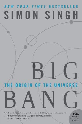 Big Bang: The Origin of the Universe - Singh, Simon, Dr.