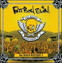 Big Beach Bootique, Vol. 5 - Fatboy Slim