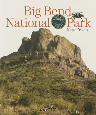 Big Bend National Park - Frisch, Nate