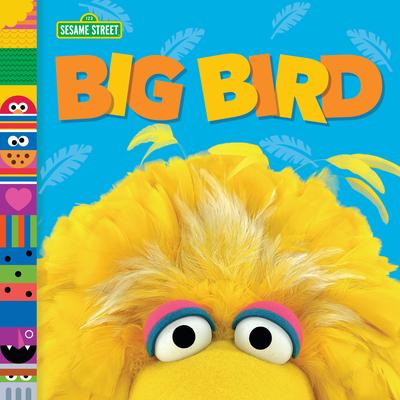 Big Bird (Sesame Street Friends) - Posner-Sanchez, Andrea
