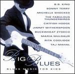 Big Blues: Blues Music for Kids