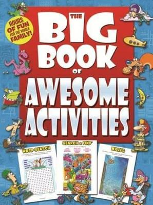 Big Book Of: Awesome Activities -