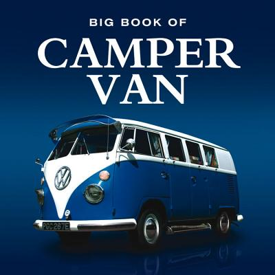 Big Book of Campervan - Lumley Steve