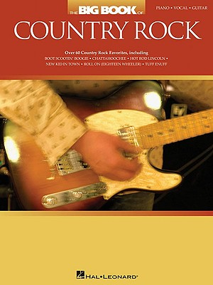 Big Book of Country Rock - Hal Leonard Corp (Creator)
