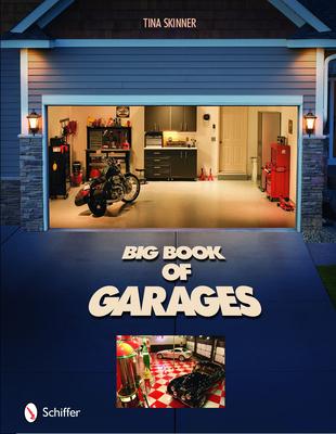 Big Book of Garages - Skinner, Tina