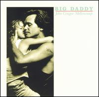 Big Daddy [LP] - John Mellencamp
