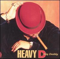 Big Daddy - Heavy D & The Boyz