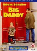 Big Daddy - Dennis Dugan