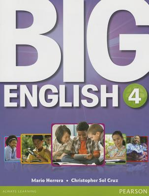 Big English 4 Student Book - Herrera, Mario, Dr., and Sol Cruz, Christopher
