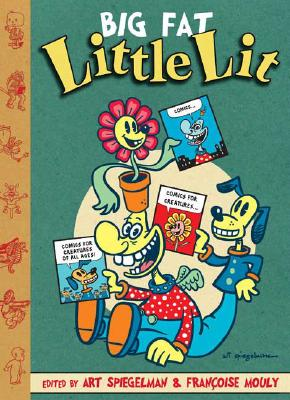 Big Fat Little Lit - Spiegelman, Art (Editor), and Mouly, Francoise (Editor)