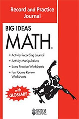 Big Ideas Math: Common Core Record and Practice Journal Red - Holt McDougal (Prepared for publication by)