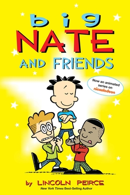 Big Nate and Friends - Peirce, Lincoln
