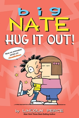 Big Nate: Hug It Out! - Peirce, Lincoln