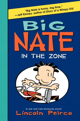 Big Nate: In the Zone -