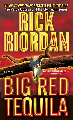 Big Red Tequila - Riordan, Rick, and Copyright Paperback Collection