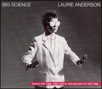 Big Science [25th Anniversary Edition] - Laurie Anderson