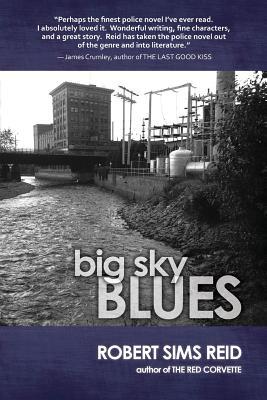 Big Sky Blues - Reid, Robert Sims