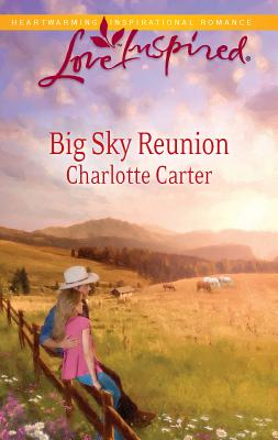 Big Sky Reunion - Carter, Charlotte