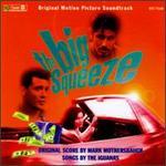 Big Squeeze [Original Soundtrack]