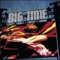 Big Time - Rob Ickes/Blue Highway