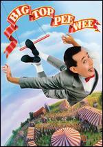 Big Top Pee-Wee - Randal Kleiser