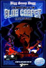 Bigg Snoop Dogg Presents: The Adventures of the Blue Carpet Treatment