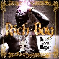 Bigger Than the Mayor - Rich Boy