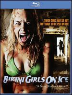 Bikini Girls on Ice [Blu-ray]