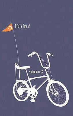 Bilal's Bread - Sulayman X