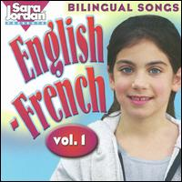 Bilingual Songs: English-French, Vol. 1 - Sara Jordan