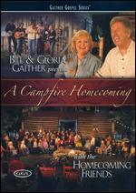 Bill and Gloria Gaither and Their Homecoming Friends: A Campfire Homecoming