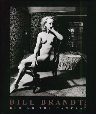 Bill Brandt: Behind the Camera - Haworth-Booth, Mark, and Mellor, David