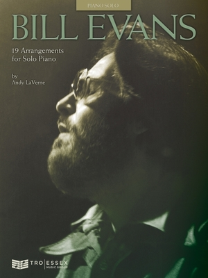 Bill Evans - 19 Arrangements for Solo Piano - Evans, Bill, and LaVerne, Andy