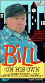 Bill: On His Own