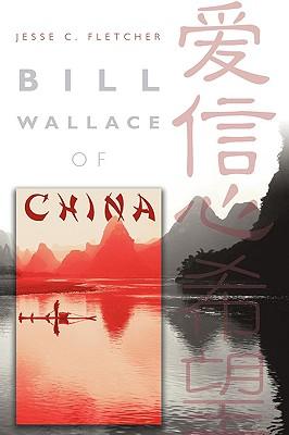 Bill Wallace of China - Fletcher, Jesse C