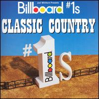 Billboard #1s: Classic Country - Various Artists