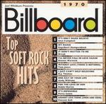 Billboard Top Soft Rock Hits: 1970