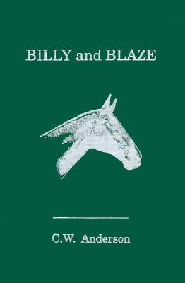 Billy and Blaze - Anderson, C W